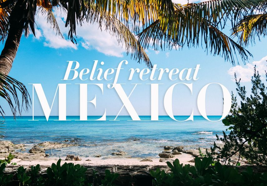 Belief Retreat Messico