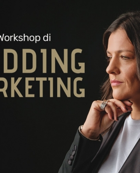 Wedding Marketing Professionale a Milano, il workshop di Ines Pesce: il programma